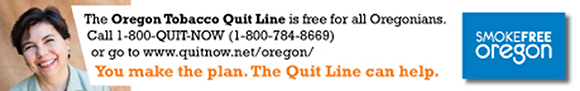 The Oregon Tobacco Quit Line is free for all Oregonians. Call 1-800-QUITNOW (1-800-784-8669) or go to www.quitnow.net/oregon/