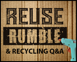 REuse Rumble & Recycling Q&A