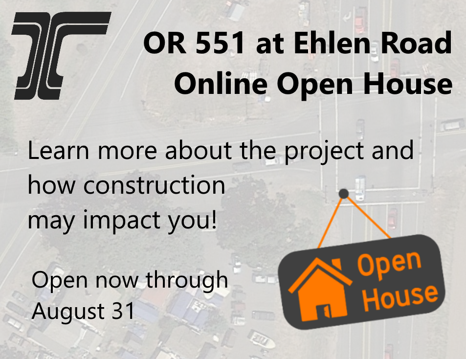 OR 551 at Ehlen Road Online Open House