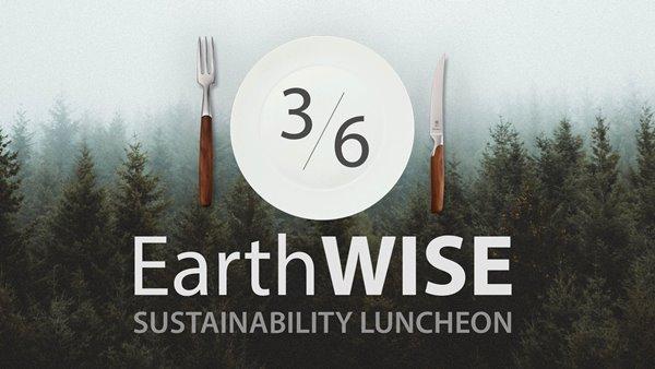 EarthWISE Sustainability Luncheon